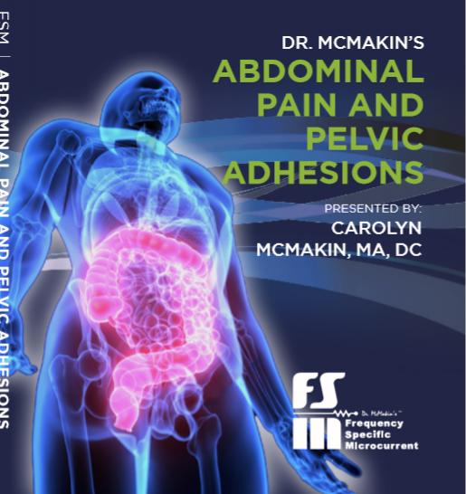 FSM Abdominal Pain and Pelvic Adhesions Carolyn McMakin