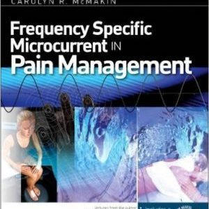 FREQUENCY SPECIFIC MICROCURRENT IN PAIN MANAGEMENT – TEXT BOOK