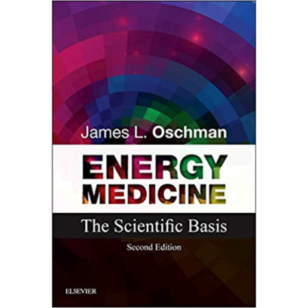 Energy Medicine - James Oschman
