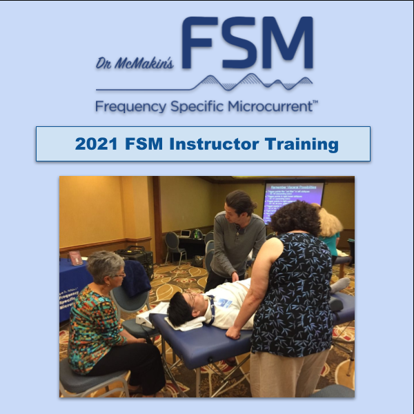 2021 Frequency Specific Microcurrent Instructor Training
