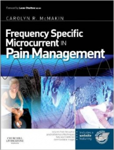 Frequency Specific Microcurrent In Pain Management Text Book