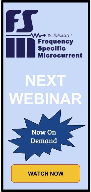 2019 January Frequency Specific Microcurrent Practitioners Webinar