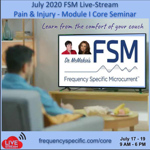 2020 July FSM Core Module 1 Live-Stream – Pain and Injury