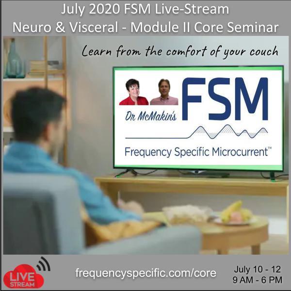 July 2020 FSM Live-Stream Neuro & Visceral - Module II Core Seminar