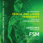 Fascia and Living Tensegrity - John Sharkey MSc - Frequency Specific Microcurrent
