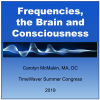 Frequencies the Brain and Consciousness Webinar Cover (1)
