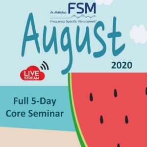 August 2020 5-Day FSM Core Seminar Live-stream