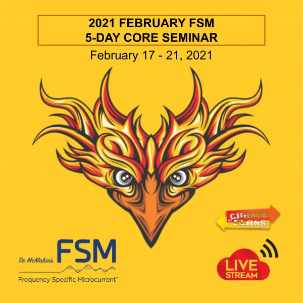 2021 February FSM 5-Day Core Seminar