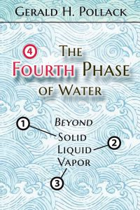 The Forth Phase of Water - Pollack