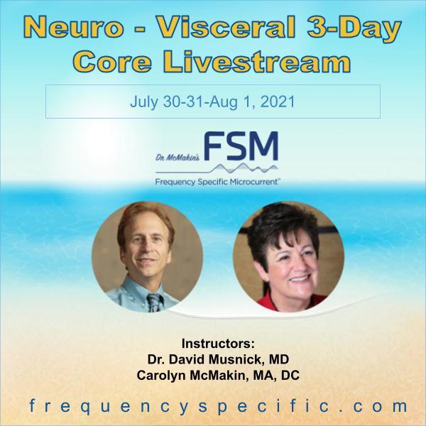 2021 July 3-Day Neuro-Visceral Core Livestream