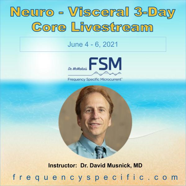 2021 June 3-Day Neuro-Visceral Core Livestream