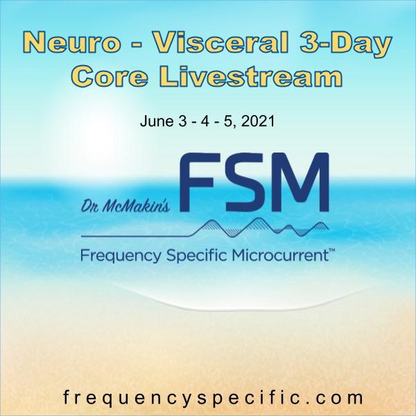 2021 June 3-Day Neuro-Visceral Core Livestream