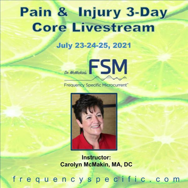 2021 July 3-Day Pain-Injury Core Livestream