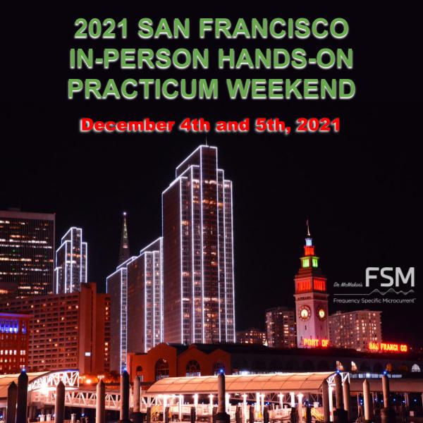 2021 San Francisco FSM Practicum Weekend
